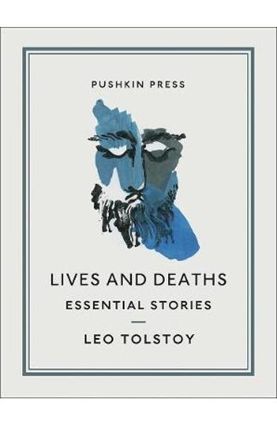 Lives and Deaths - Leo Tolstoy