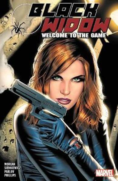 Black Widow: Welcome To The Game - Richard Morgan