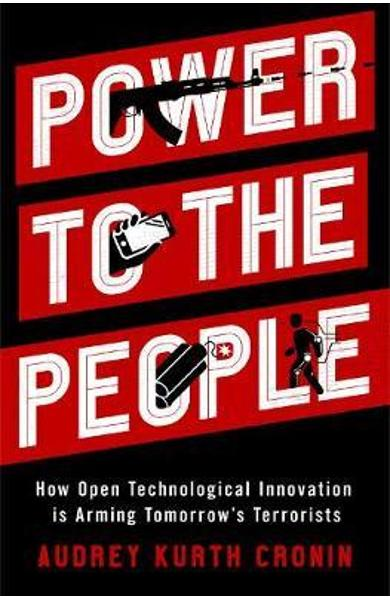 Power to the People - Audrey Kurth Cronin