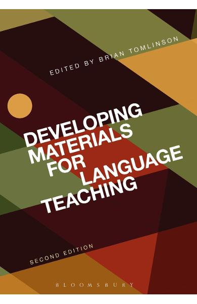 Developing Materials for Language Teaching - Brian Tomlinson