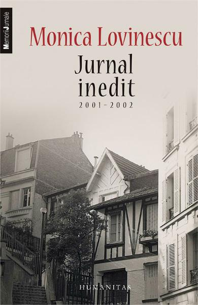 Jurnal inedit 2001-2002 - Monica Lovinescu