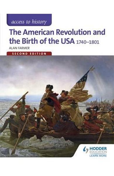 American Revolution and the Birth of the USA 1740-1801