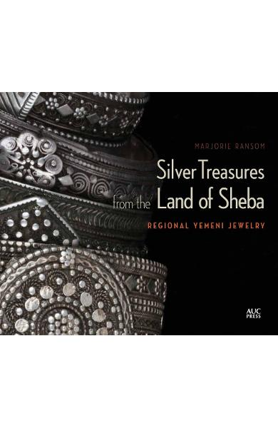 Silver Treasures from the Land of Sheba - Marjorie Ransom