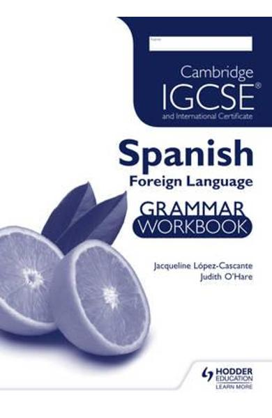 Cambridge IGCSE and International Certificate Spanish Foreig
