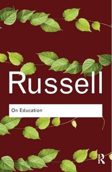 On Education - Bertrand Russell