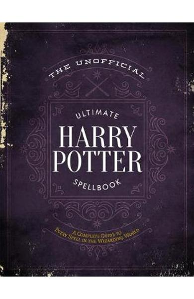 Unofficial Ultimate Harry Potter Spellbook -