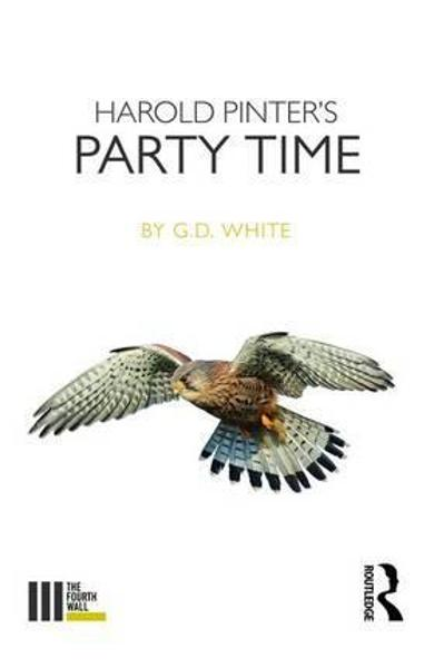 Harold Pinter's Party Time - White G. D.
