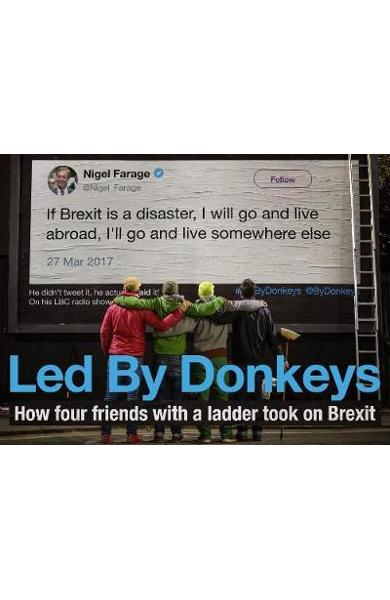 Led by Donkeys -  Anonymous