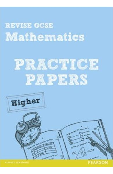 Revise GCSE Mathematics Practice Papers Higher - Julie Bolter, Greg Byrd