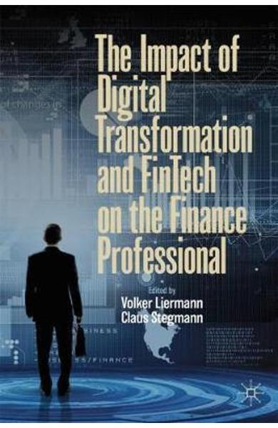Impact of Digital Transformation and FinTech on the Finance -  Liermann