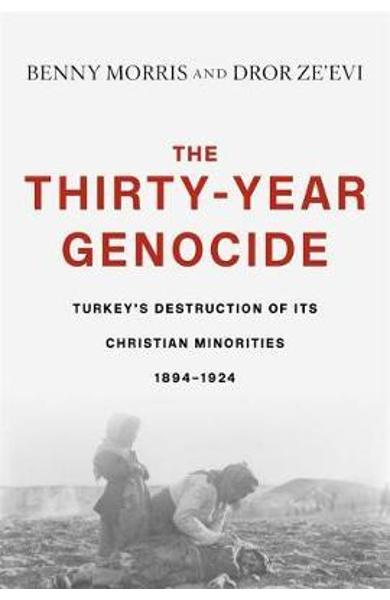 Thirty-Year Genocide - Benny Morris