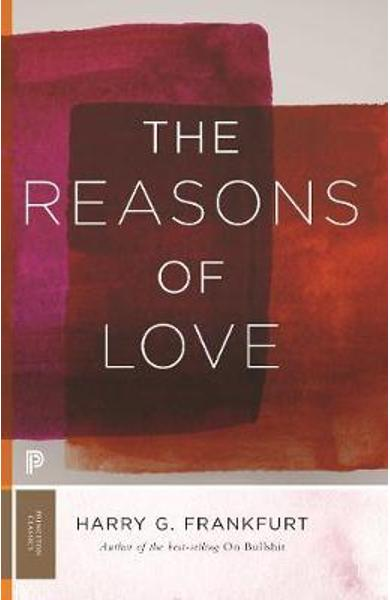 Reasons of Love - Harry Frankfurt