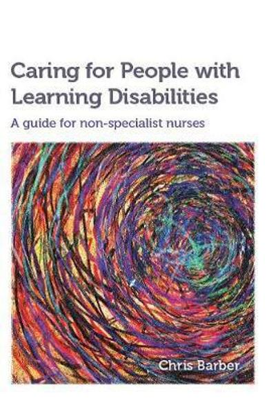 Caring for People with Learning Disabilities - Chris Barber