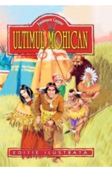 Ultimul Mohican - Fenimore Cooper