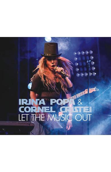 CD Irina Popa & Cornel Cristei - Let the music out