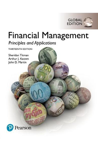 Financial Management: Principles and Applications, Global Ed