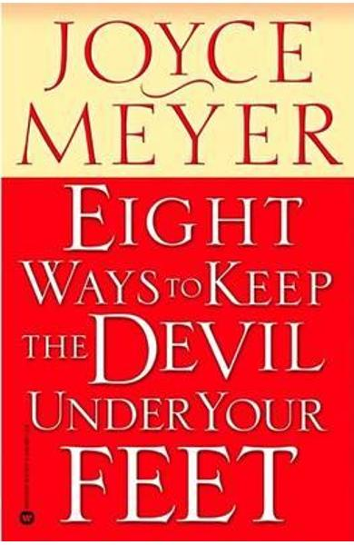 Eight Ways to Keep Devil Under Your Feet