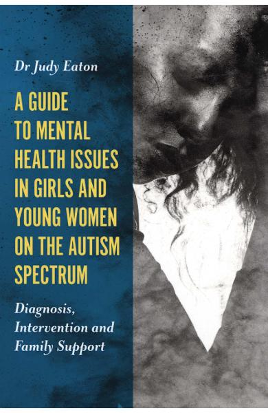 Guide to Mental Health Issues in Girls and Young Women on th