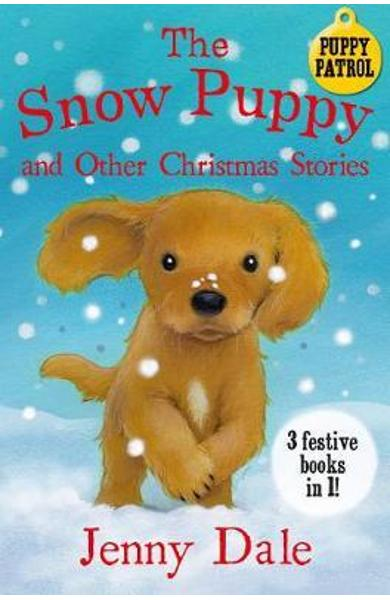 Snow Puppy and other Christmas stories