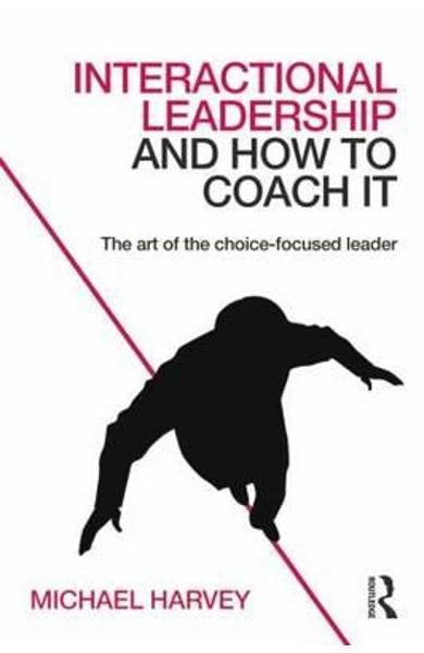 Interactional Leadership and How to Coach It