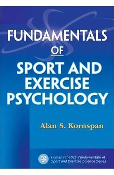 Fundamentals of Sport and Exercise Psychology