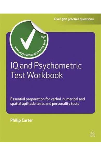 IQ and Psychometric Test Workbook - Philip Carter