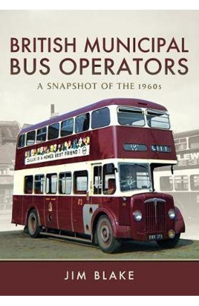 British Municipal Bus Operators - Jim Blake