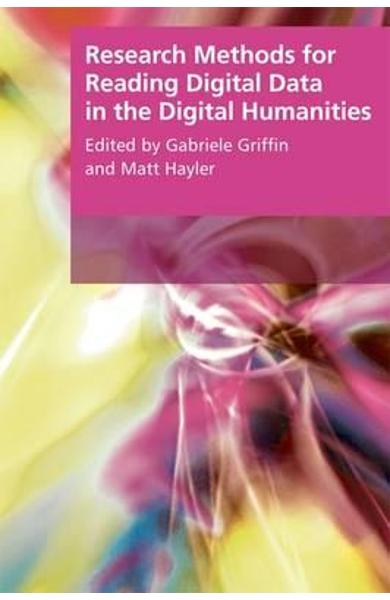 Research Methods for Reading Digital Data in the Digital Hum