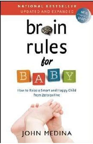 Brain Rules for Baby (Updated and Expanded) - John Medina