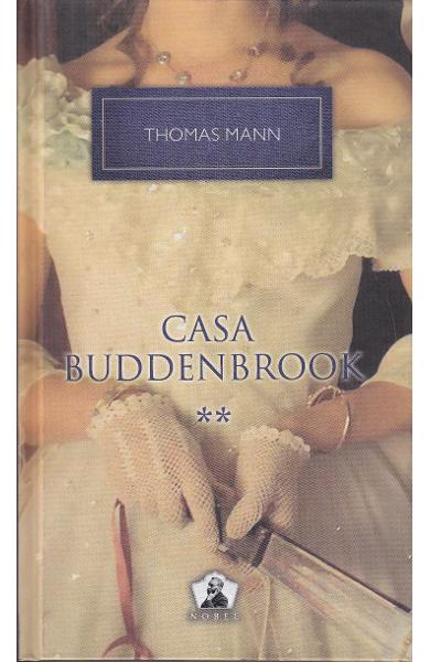 Casa Buddenbrook Vol.2 - Thomas Mann
