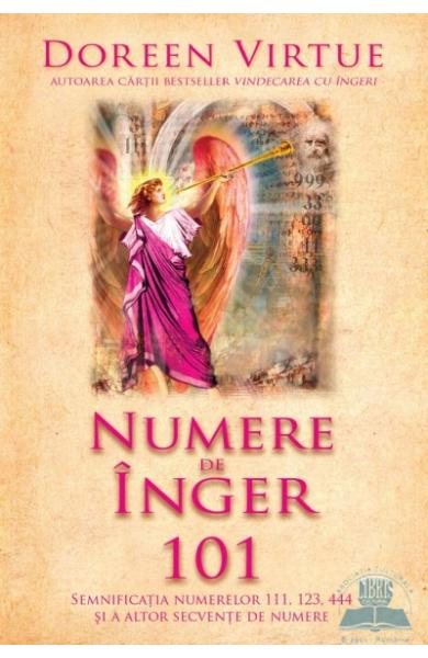 Numere de inger 101 - Doreen Virtue