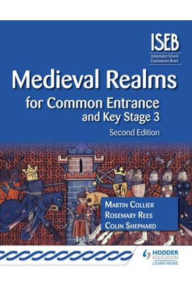 Medieval Realms for Common Entrance and Key Stage 3