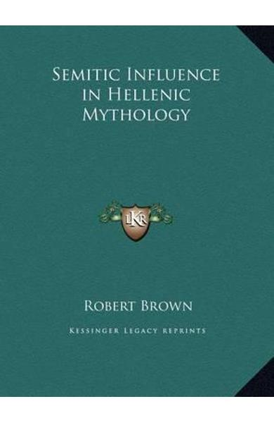 Semitic Influence in Hellenic Mythology