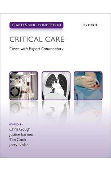 Challenging Concepts in Critical Care - Christopher Gough
