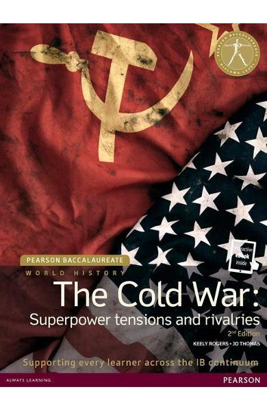 Pearson Baccalaureate: History The Cold War: Superpower Tens