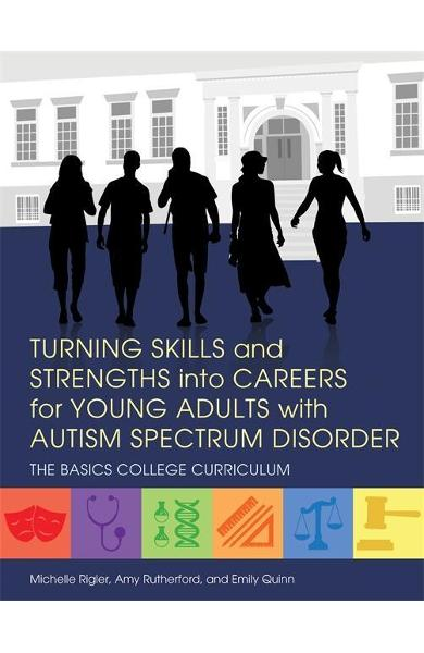Turning Skills and Strengths into Careers for Young Adults w