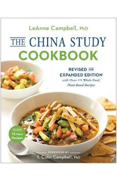 China Study Cookbook - LeAnne Campbell