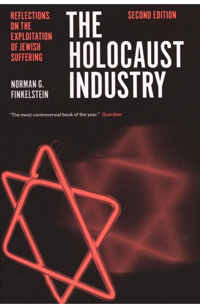 Holocaust Industry: Reflections on the Exploitation of Jewis