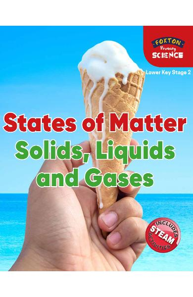 Foxton Primary Science: States of Matter: Solids, Liquids an - Nichola Tyrrell