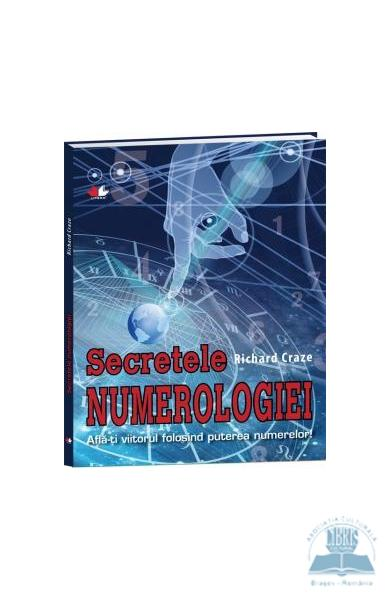 Secretele numerologiei - Richard Craze