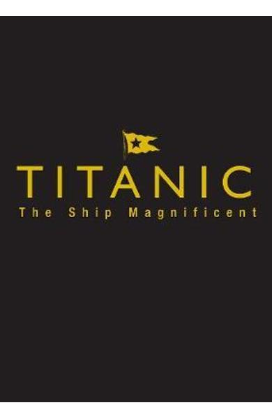 Titanic the Ship Magnificent - Slipcase - Bruce Beveridge