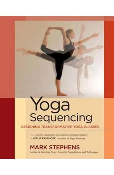 Yoga Sequencing - Mark Stephens