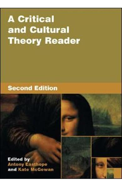 Critical and Cultural Theory Reader - Antony Easthope