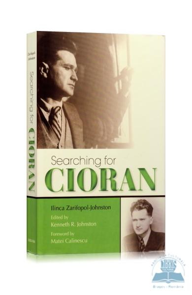 Searching for Cioran - Ilinca Zarifopol-Johnston