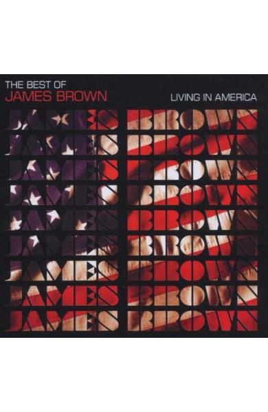 CD James Brown - Living In America, The Best Of