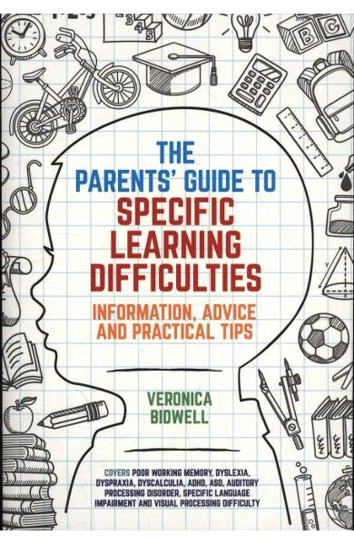 Parents' Guide to Specific Learning Difficulties
