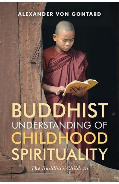 Buddhist Understanding of Childhood Spirituality