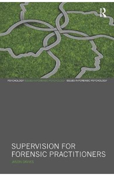 Supervision for Forensic Practitioners