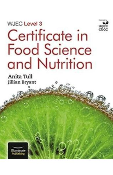 WJEC Level 3 Certificate in Food Science and Nutrition - Anita Tull