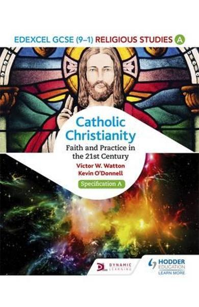 Edexcel Religious Studies for GCSE (9-1): Catholic Christian